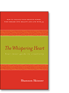 The Whispering Heart: Your Inner Guide to Creativity, by Shannon Skinner
